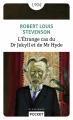 Couverture L'étrange cas du docteur Jekyll et de M. Hyde / L'étrange cas du Dr. Jekyll et de M. Hyde / Docteur Jekyll et mister Hyde / Dr. Jekyll et mr. Hyde Editions Pocket (Classiques) 2019