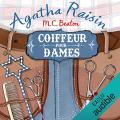 Couverture Agatha Raisin enquête, tome 08 : Coiffeur pour dames Editions Audible studios 2017