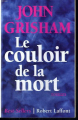 Couverture Le Couloir de la Mort Editions Robert Laffont (Best-sellers) 1995