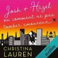 Couverture Josh et Hazel ou comment ne pas tomber amoureux Editions Audible studios 2019