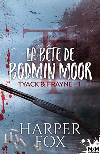 Couverture Tyack & Frayne, tome 1 : La Bête de Bodmin Moor