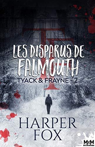 Couverture Tyack & Frayne, tome 2 : Les Disparus de Falmouth