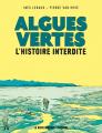 Couverture Algues vertes - L'histoire interdite Editions Delcourt 2019