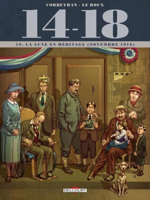 Couverture 14-18, tome 10 : La lune en héritage (novembre 1918)