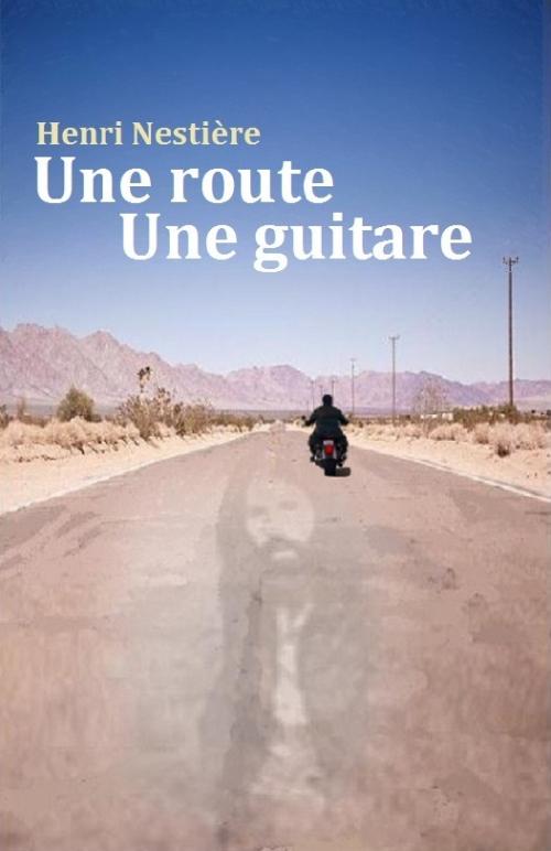 Couverture Une route Une guitare