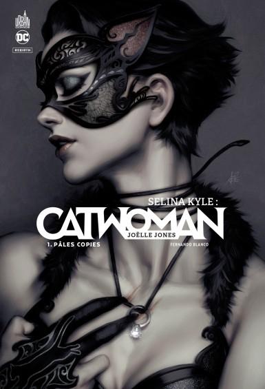Couverture Selina Kyle : Catwoman, tome 1 : Pâles Copies