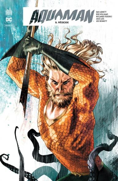 Couverture Aquaman Rebirth, tome 5 : Régicide