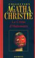 Couverture La fête du potiron / Le crime d'halloween Editions Hachette 2006