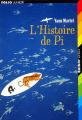 Couverture L'histoire de Pi Editions Folio  (Junior) 2006