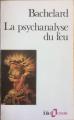 Couverture La Psychanalyse du feu Editions Folio  (Essais) 1989