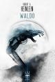 Couverture Waldo Editions Le Bélial' (Une Heure Lumière) 2019