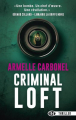 Couverture Criminal loft Editions Bragelonne 2018