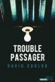 Couverture Trouble passager Editions French pulp (Angoisse) 2019