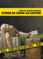 Couverture Scènes de crime au Louvre Editions Le Passage (Essais) 2017