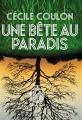Couverture Une bête au paradis Editions L'Iconoclaste 2019