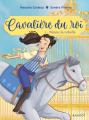 Couverture Cavalière du roi, tome 1 : Ninon la rebelle  Editions Rageot (Poche) 2019
