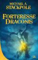 Couverture La guerre de la couronne, tome 1 : Forteresse Draconis Editions Bragelonne (10e anniversaire) 2019