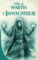 Couverture Chroniques du nécromancien, tome 1 : L'invocateur Editions Bragelonne (10e anniversaire) 2019