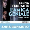 Couverture L'Amie prodigieuse, tome 1 Editions Audible studios 2015