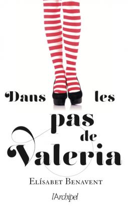 Couverture Valeria, tome 1 : Dans les pas de Valeria