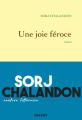 Couverture Une joie féroce Editions Grasset 2019