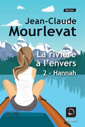 Couverture La rivière à l'envers, tome 2 : Hannah
