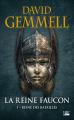 Couverture La Reine Faucon, tome 1 : Reine des Batailles Editions Bragelonne (Fantasy) 2019