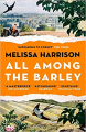 Couverture All Among the Barley Editions Bloomsbury 2019