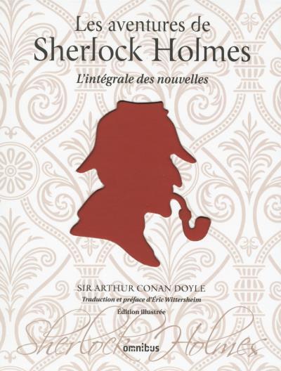 Couverture Les aventures de Sherlock Holmes / L'intégrale des nouvelles