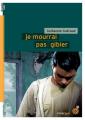 Couverture Je mourrai pas gibier Editions du Rouergue (doAdo - Noir) 2006