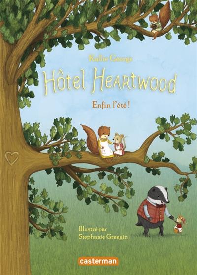 Couverture Hôtel Heartwood, tome 4 : Enfin l'été !