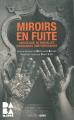 Couverture Miroirs en fuite Editions Aden 2012