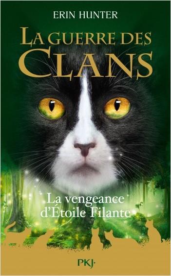 Couverture La guerre des clans, tome hs 06 : La Vengeance d'Étoile filante