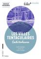 Couverture Les villes tentaculaires Editions Folio  (+ Collège) 2019