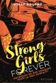 Couverture Strong girls forever, tome 2 : Pourquoi ne pas craquer pour un mec parfait ? Editions Nathan 2019