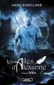 Couverture Les ailes d'Alexanne, tome 8 : Alba Editions Michel Lafon 2018