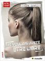 Couverture Je voulais juste être libre Editions Le muscadier 2019
