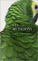 Couverture Les Mutations Editions Les Escales 2019