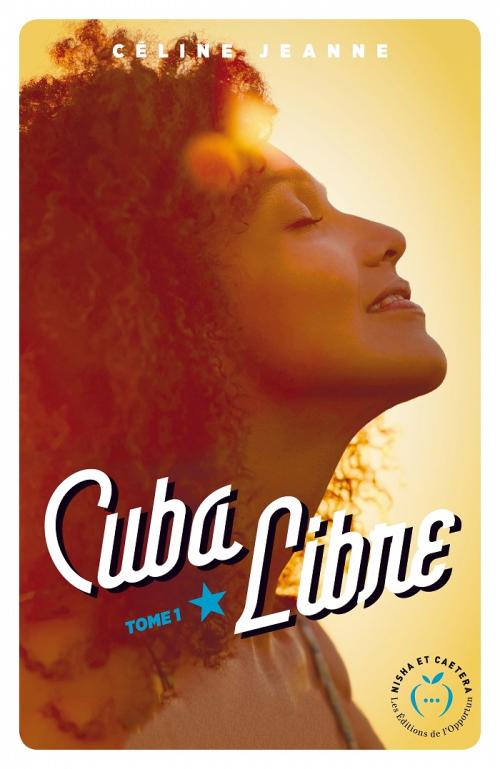 Couverture Cuba libre, tome 1