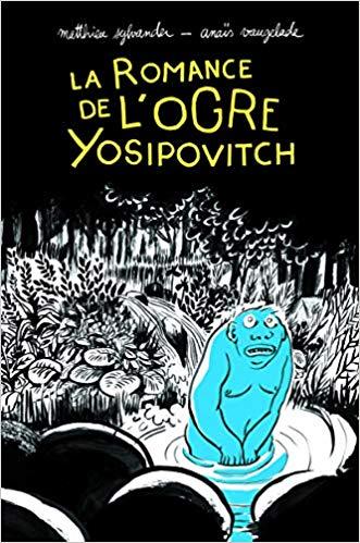 Couverture La Romance de l'ogre Yosipovitch