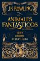 Couverture Les animaux fantastiques : Le texte du film, tome 1 Editions Salamandra 2017