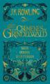 Couverture Les animaux fantastiques : Le texte du film, tome 2 : Les crimes de Grindelwald Editions Salamandra 2018