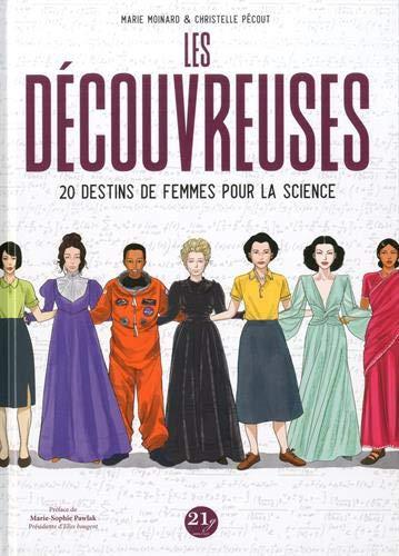 Couverture Les Découvreuses : 20 destins de femmes pour la science