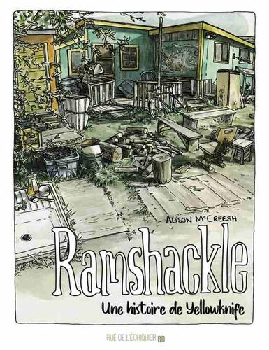 Couverture Ramshackle : Une histoire de Yellowknife
