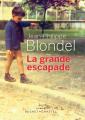 Couverture La grande escapade Editions Buchet/Chastel 2019