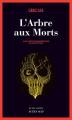 Couverture L'Arbre aux Morts Editions Actes Sud (Actes noirs) 2019