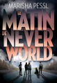 Couverture Le matin de Neverworld Editions Gallimard  (Jeunesse) 2019