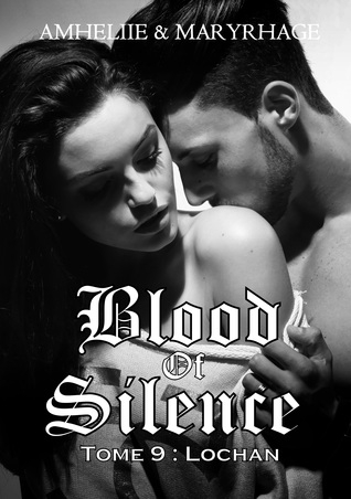 Couverture Blood of silence, tome 9 : Lochan
