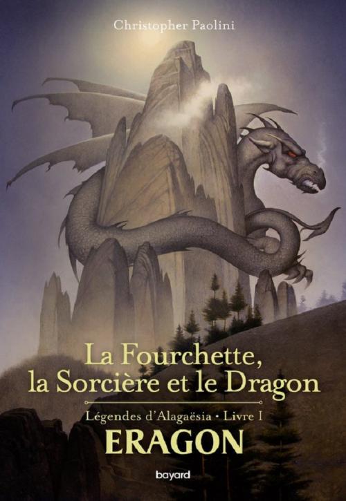 Couverture Légendes d'Alagaësia, tome 1 : La Fourchette, la Sorcière et le Dragon