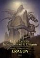 Couverture Eragon : Légendes d'Alagaësia, tome 1 : La Fourchette, la Sorcière et le Dragon Editions Bayard (Jeunesse) 2019